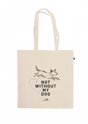 """""""not without my dog"""" Tasche"""